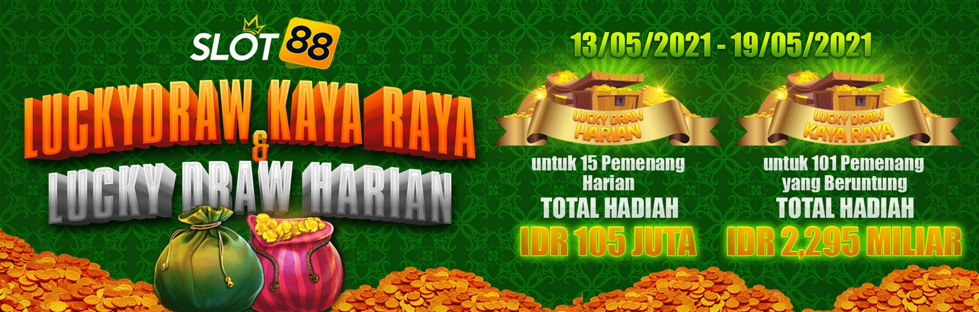 Slot88 Kaya Raya Lucky Draw